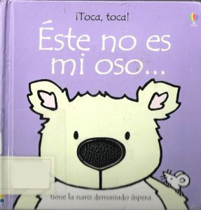 Este no es mi oso - toddler Spanish book