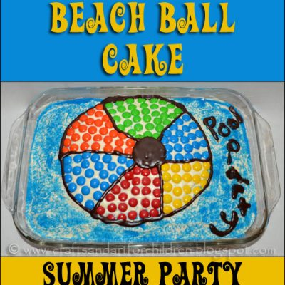 Inexpensive Idea for a Summer/Pool Party ~ Beach Ball Cake
