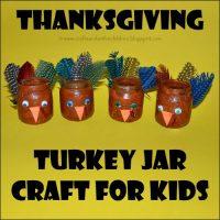 Way Too Cute Turkey Jars {Kids Thanksgiving Crafts}