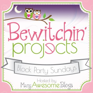 Excited to share the Bewitchin' Projects Link Party!