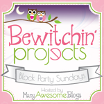 Bewitchin' Projects Linky 11/29