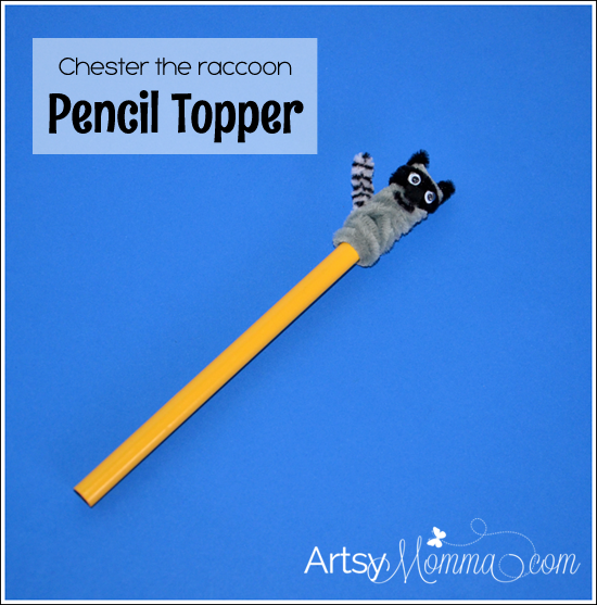 Pencil Topper Craft Chester The Raccoon Artsy Momma
