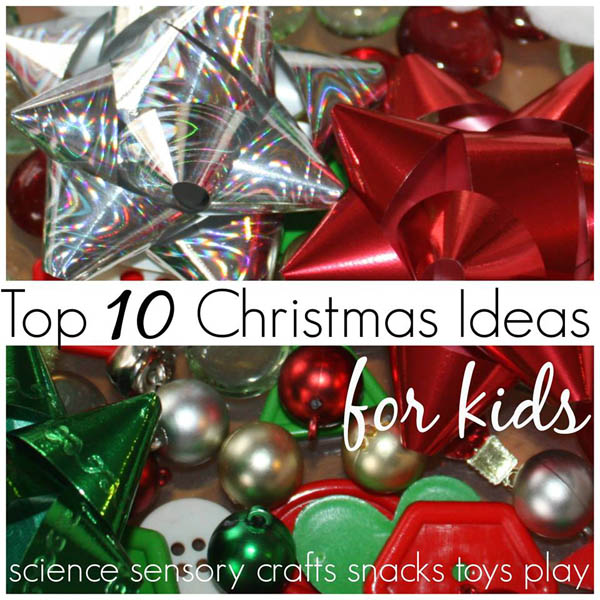 Top 10 Christmas Ideas for Kids - multiple lists from multiple bloggers