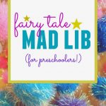 fairy tale mad lib for preschoolers header