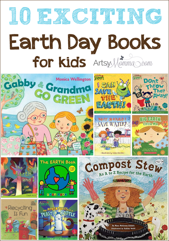 10 Exciting Earth Day Books for Kids - Artsy Momma