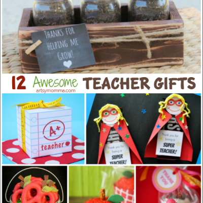 Awesome Ideas for DIY Teacher Gifts!