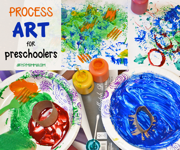 Process Art for Preschoolers