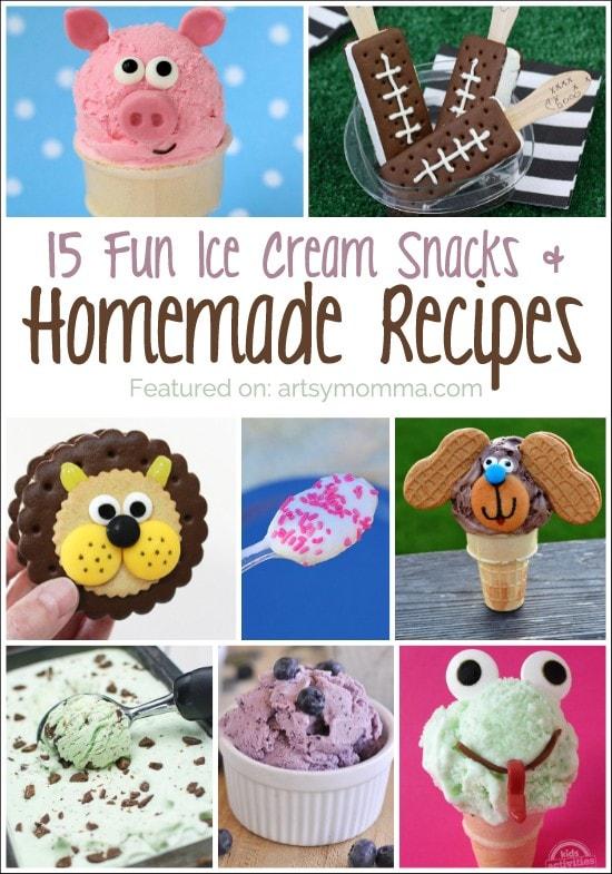 15 Fun Ice Cream Snacks and Homemade Recipes