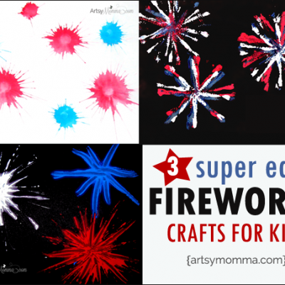 3 Super Easy Fireworks Crafts for kids of all ages!