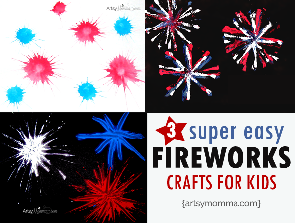3 super easy Fireworks Craft for Kids including toddlers!