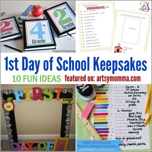 10 Memorable 1st Day of School Keepsakes