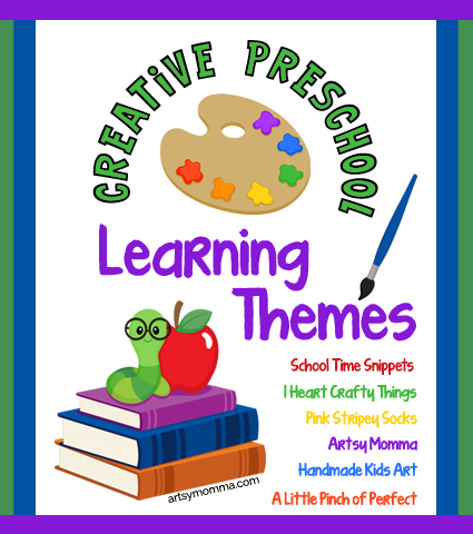 Creative Preschool Learning Themes Artsy Momma