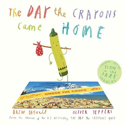 The Day the Crayons Came Home is a Must Read Book!