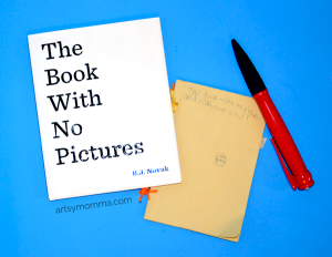 The Book With No Picture is a Must Read Book that is sure to have kids laughing non-stop!