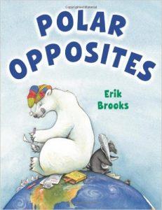 Polar Opposites Book by Eric Brooks