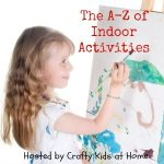 A-Z of Indoor Activities - Boredom Busters