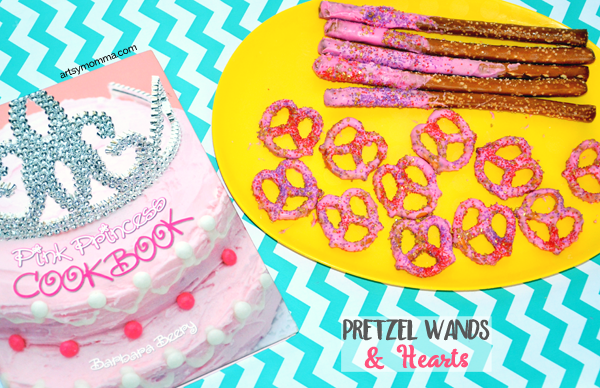 Pink Princess Cookbook - Pretzel Wands & Hearts