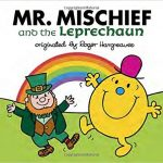 Mr. Mischief and the Leprechaun - Kids St Patrick's Day Book List