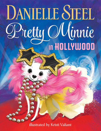 Pretty Minnie in Hollywood by Danielle Steel - Picture Book for Kids