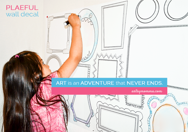 Art is an Adventure that Never Ends - Art QUote for Kids
