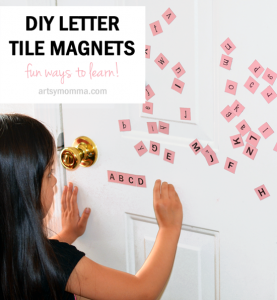 DIY Letter Tile Magnets Tutorial & Learning Activities