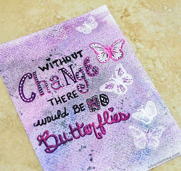 WIthout Change There Would Be No Butterflies Quote Art