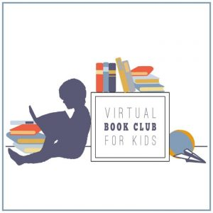 Join in or Follow Along with the Virtual Book Club for Kids!