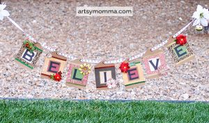 DIY 'Believe' Christmas Banner inspired by the Polar Express