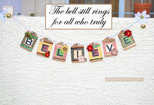 The Polar Express 'Believe' - DIY Christmas Banner Decor Tutorial
