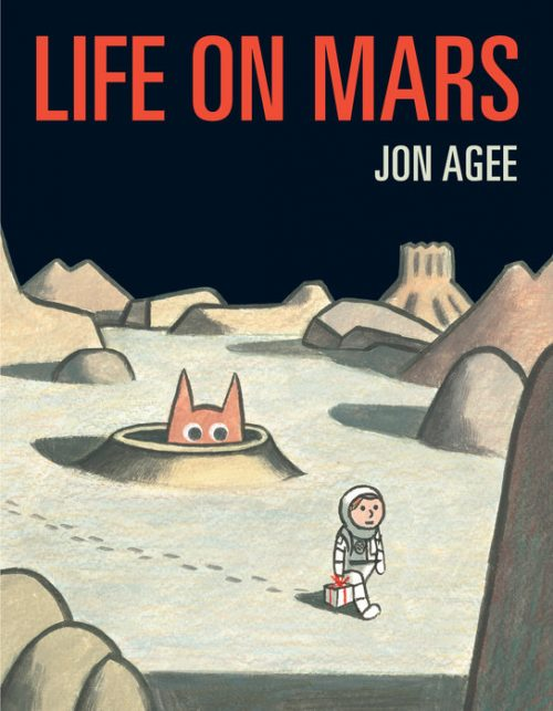 Life on Mars by Jon Agee - Outer Space Picture Book for Kids
