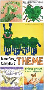 Caterpillar & Butterfly Theme: Book Suggestions & Activities