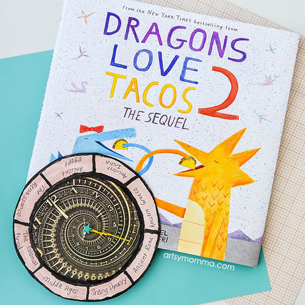 Read Dragons Love Tacos 2 and Make a Simple Time Machine Craft