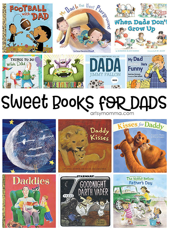 Sweet Books About Dads to Read for Father's Day & All Year Long!