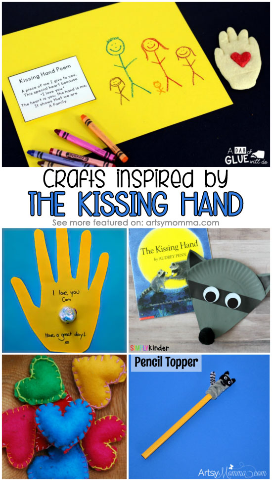 Huge list of must make crafts to go along with the adorable first day of school book, The Kissing Hand