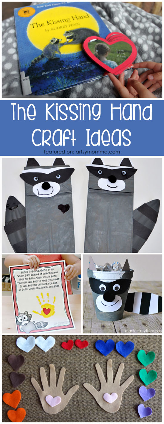 Easy 1st Day of School Anxieties with The Kissing Hand Book and Cute Craft Ideas