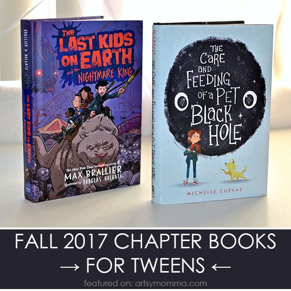 Fall 2017 Chapter Books for Tweens Ages 8-12 Years Old