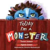 Today I'm A Monster Book