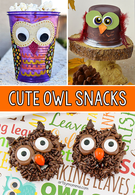 Fun Owl Snacks & Party Treat Ideas