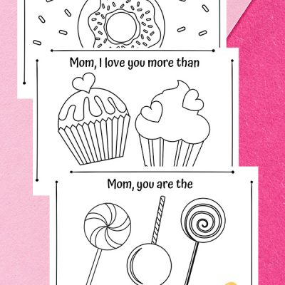 Free Printable Mother's Day Coloring Cards for kids to make with a 'sweet' theme - 3 different sayings: cupcakes, donuts, & lollipops