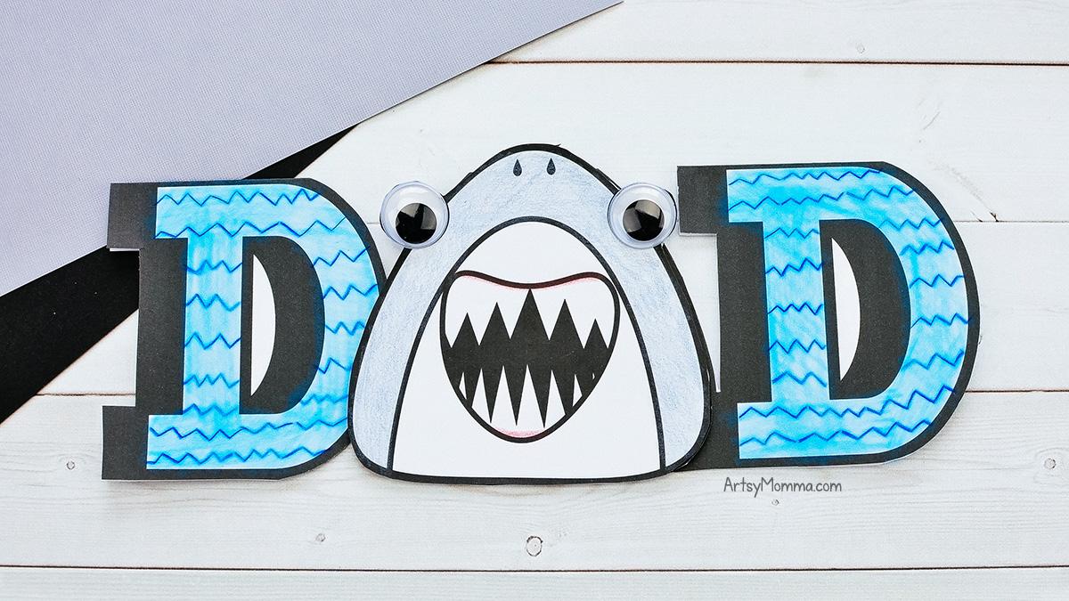 DAD Card with Printable Shark Template & Fun Shark Saying