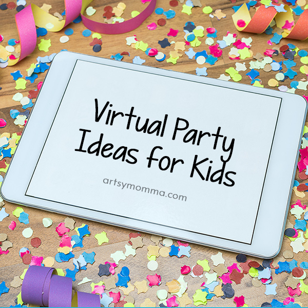 iPad on confetti with words Virtual Parties Ideas for Kids